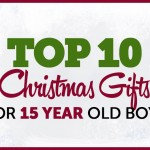 Top 10 Christmas Gifts for 15 Year Old Boys