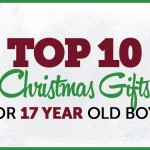 Top 10 Christmas Gifts for 17 Year Old Boys